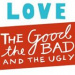 Love: The Good, The Bad and The Ugly (DVRCV)