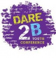 Dare2B Youth Conference